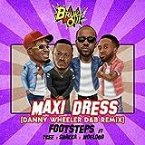 Maxi Dress (Danny Wheeler D&B Remix) [feat. Ycee & Shakka & Moelogo]