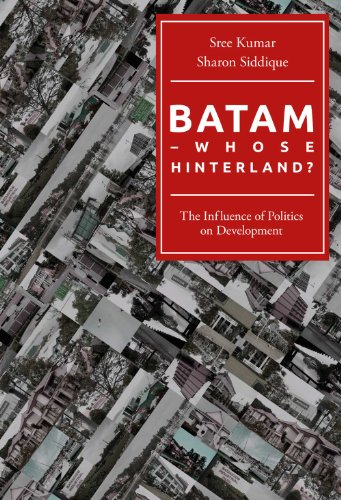 Batam - Whose Hinterland? (English Edition)
