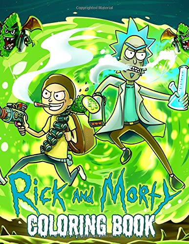 Rick and Morty Coloring Book: Great 50 Funny Illustrations Coloring Books for Kids and Adults