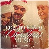Traditional Christmas Music for Family