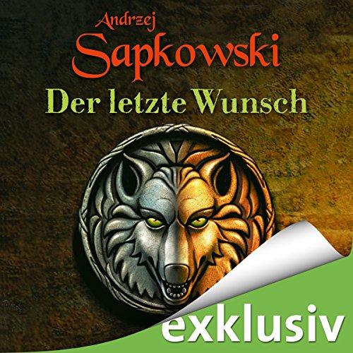 Der letzte Wunsch (The Witcher Prequel 1) audiobook cover art