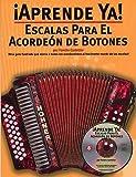 METODO - Aprende Ya Acordeon de Botones (Escalas) (Inc.CD) (Castelar)