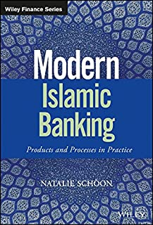 Modern Islamic Banking: Products and Processes in Practice (The Wiley Finance Series)