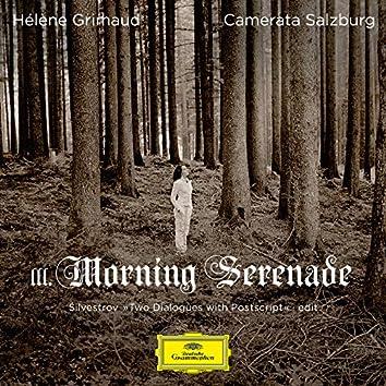 Silvestrov: Two Dialogues with Postscript: III. Morning Serenade (Edit)