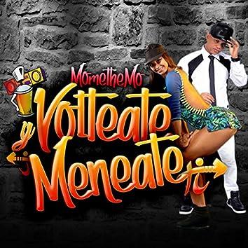 Volteate Y Meneate