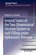 Ground States of the Two-Dimensional Electron System at Half-Filling under Hydrostatic Pressure (Springer Theses)