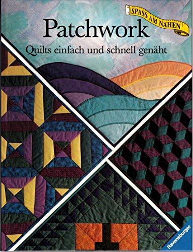 Patchwork: Quilts einfach und schnell genäht