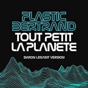 Tout Petit la Planète (Simon LeSaint Remix)