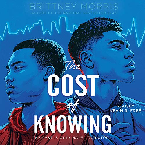 The Cost of Knowing Audiobook By Brittney Morris cover art