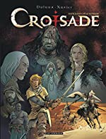 Intégrale Croisade - Tome 2 - INTEGRALE CROISADE - Cycle Nomade de Dufaux Jean
