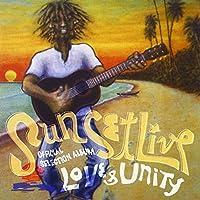 "Sunset Live Official Selection Album""LOVE&UNITY"""