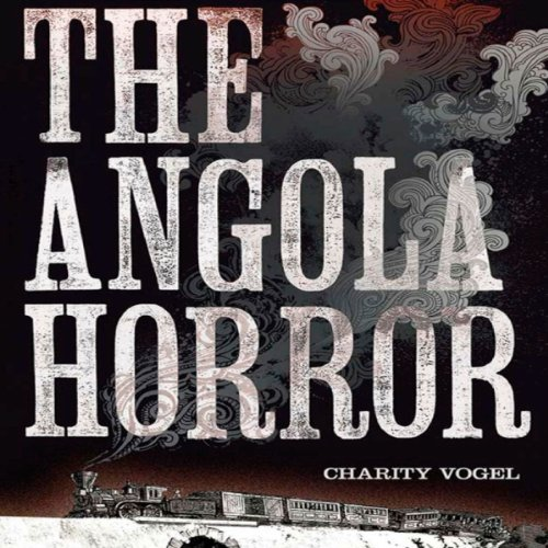 The Angola Horror audiobook cover art