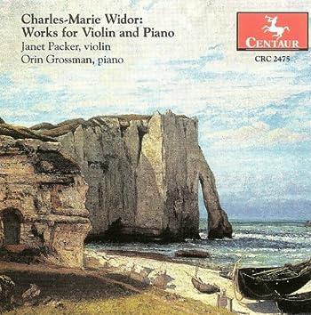 Widor, C.-M.: Violin Sonatas Nos. 1 and 2 / Suite Florentine / Cavatine / Romance