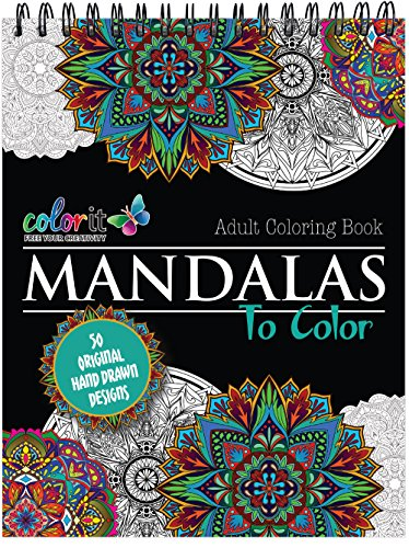 Mandala Coloring Book For Adults With Thick Artist Quality Paper, Hardback Covers, and Spiral Binding by ColorIt