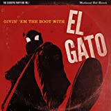 The Executive Party Box Sessions Vol 1: Givin' 'Em The Boot With El Gato