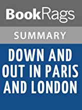 Summary & Study Guide Down and Out in Paris and London by George Orwell