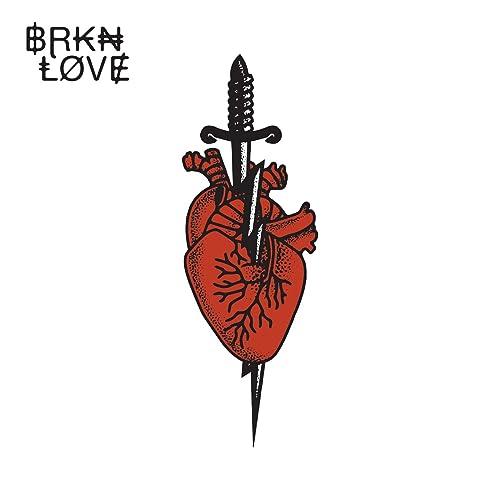 BRKN LOVE [Explicit]