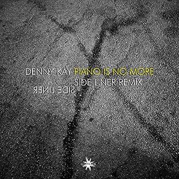 Piano is No More (Side Liner & Renil Edis Remix)