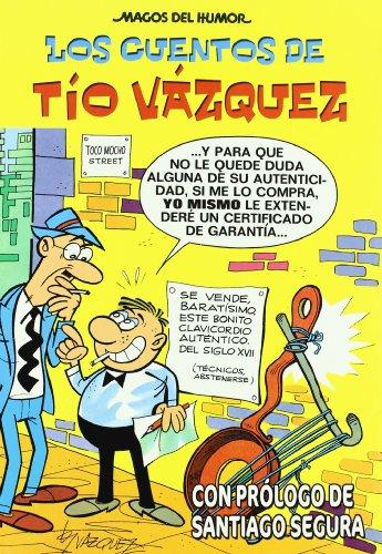 Los cuentos de Tío Vázquez (Magos del Humor 138)