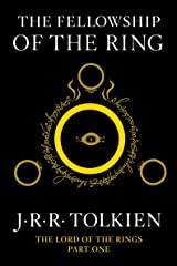 The Fellowship of the Ring: Being the First Part of The Lord of the Rings Kindle Edition