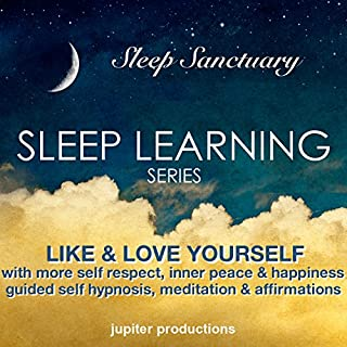 Like & Love Yourself     With More Self Respect, Inner Peace & Happiness: Guided Self Hypnosis, Meditation & Affirmations              By:                                                                                                                                 Jupiter Productions                               Narrated by:                                                                                                                                 Anna Thompson                      Length: 3 hrs and 29 mins     1 rating     Overall 1.0