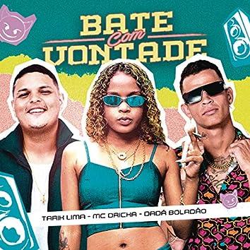 Bate Com Vontade (Remix)