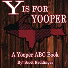 Y is for Yooper: A Yooper ABC Book
