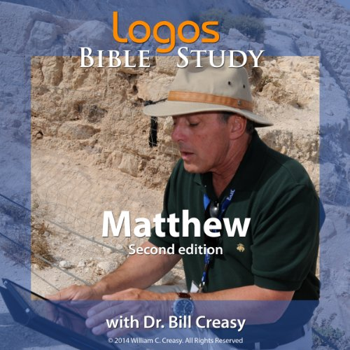 Matthew                   By:                                                                                                                                 Dr. Bill Creasy                               Narrated by:                                                                                                                                 Dr. Bill Creasy                      Length: 22 hrs and 34 mins     1 rating     Overall 4.0