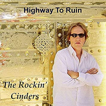 Highway to Ruin