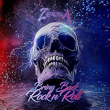 Bring Back Rock n Roll