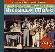 Best dim lights thick smoke and hillbilly music Reviews