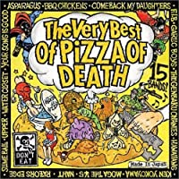 Very Best of Pizza of Death by Very Best of Pizza of Death (2006-09-06)