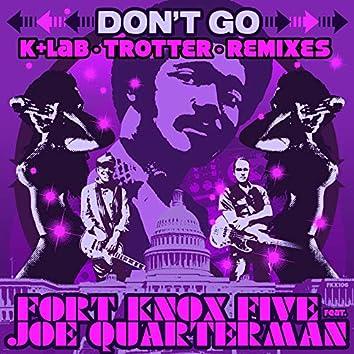 Don't Go Remixes
