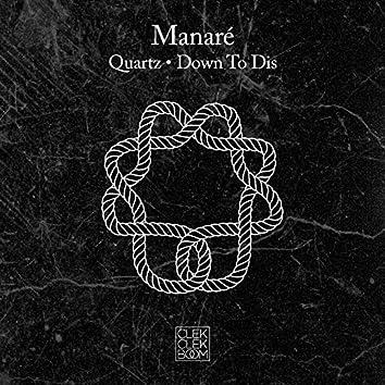 Quartz / Down to Dis - Single