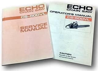 Echo Chain Saw Cs-500Vl Service & Operators Owners Manual Shop Repair 2 Stroke