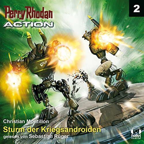 Sturm der Kriegsandroiden     Perry Rhodan Action 2              Written by:                                                                                                                                 Christian Montillon                               Narrated by:                                                                                                                                 Sebastian Rüger                      Length: 3 hrs and 18 mins     Not rated yet     Overall 0.0