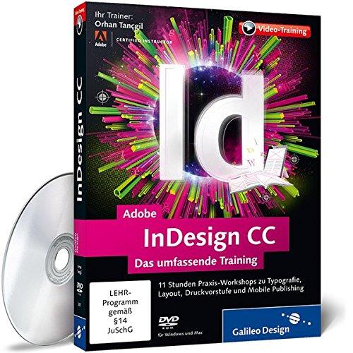 Adobe InDesign CC - Das umfassende Training (Galileo Design)