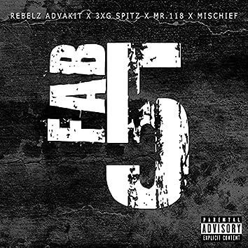 FAB 5 (feat. 3XG Spitz, Mr.118 & Mischief)