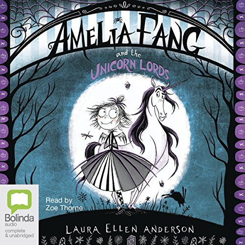 Amelia Fang and the Unicorn Lords audiobook cover art