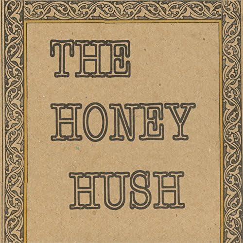 The Honey Hush