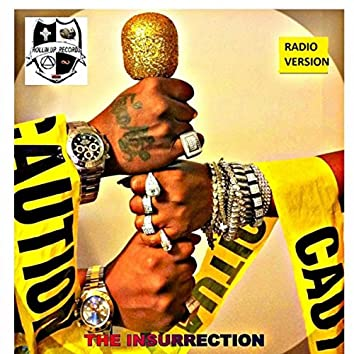 The Insurrection (Radio Version)
