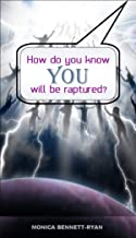 How do you know YOU will be raptured?