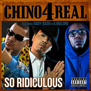 Ridiculous (feat. Baby Bash & Glasses Malone)