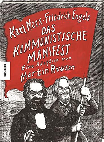 Das kommunistische Manifest: Die Bibel des Kommunismus als moderne und lebhafte Graphic Novel