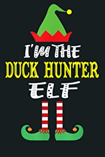 I M The Duck Hunter Elf Matching Family Group Christmas: Notebook Planner - 6x9 inch Daily Planner Journal, To Do List Not...