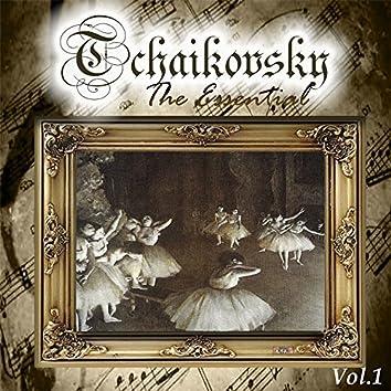 Tchaikovsky - The Essential, Vol. 1