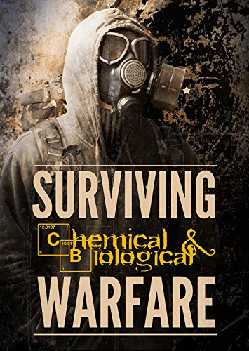 Surviving Chemical and Biological Warfare (Survival Guides Book 1) by [John Carter]