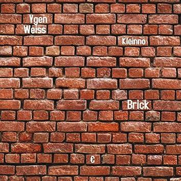 Brick (feat. Kleinno)