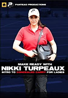 Panteao Productions: Make Ready with Nikki Turpeaux Intro to Concealed Carry for Ladies - PMR056 - Self Defense - Concealed Carry - CCW - Women Firearms Training - Training Drills - Video