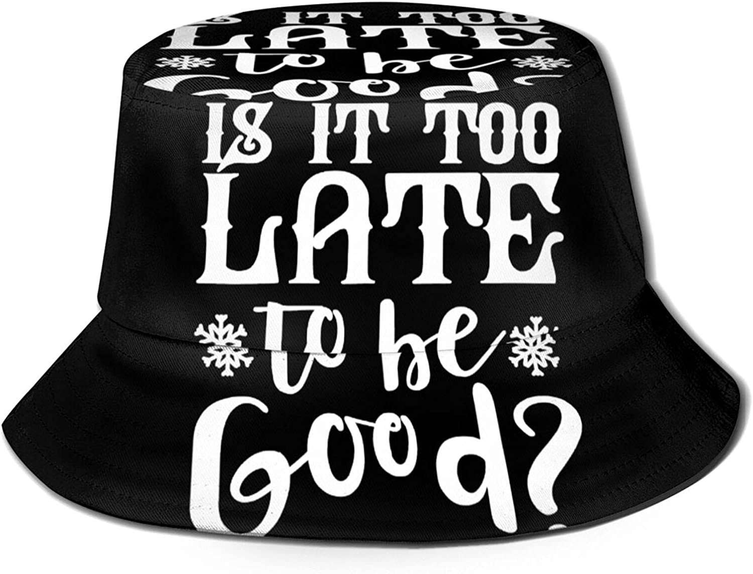 is It Too Late to Be Good Bucket Minneapolis Super special price Mall Summer Unisex Hat Packa Sun